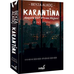 KARANTİNA 2.PERDE- CİLTSİZ / BEYZA ALKOÇ / İNDİGO YAYINLARI