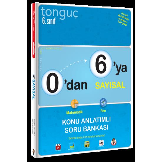 Tonguç 0'dan 6'ya Sayısal Konu Anlatımlı Soru Bankası